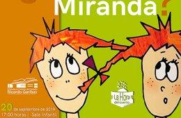 ¿Qué mira Miranda?