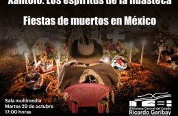 Xantolo: Los espíritus de la Huastecay Fiestas de mu...