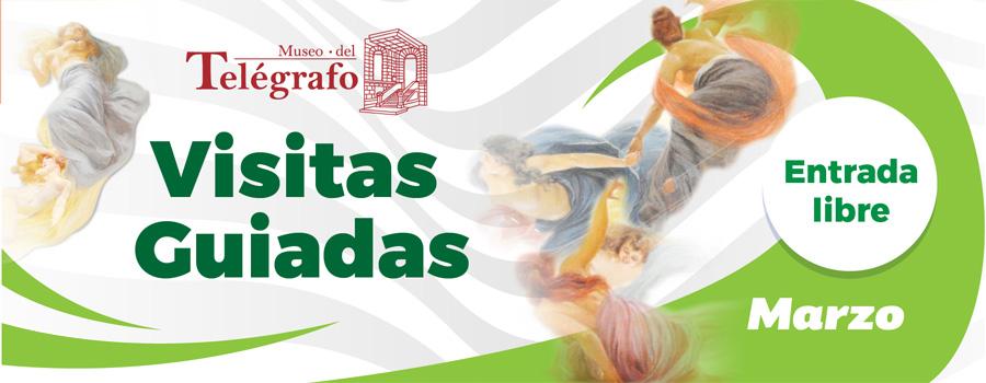 Visitas Guiadas - Marzo 2019