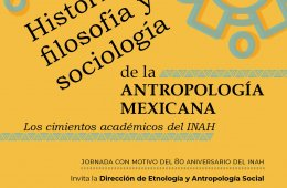 History, Philosophy, and Sociology of Mexican Anthropolog...