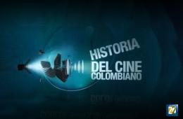La historia del cine colombiano