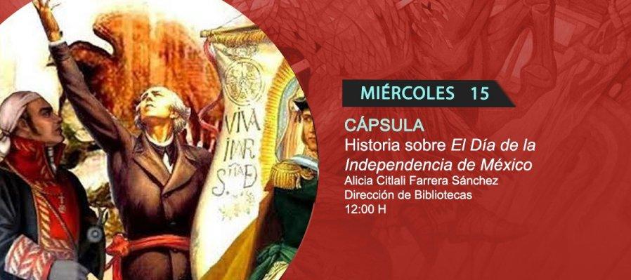 Historia sobre El Día de la Independencia de México