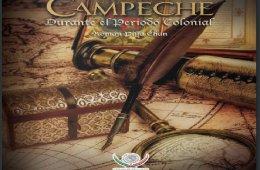 Campeche durante el periodo colonial