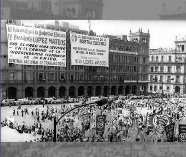 Historia de Baja California: 60 aniversario de la nacionalización de la industria eléctrica