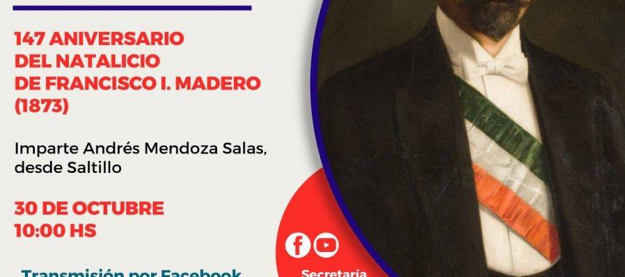 147 aniversario del natalicio de Francisco I Madero