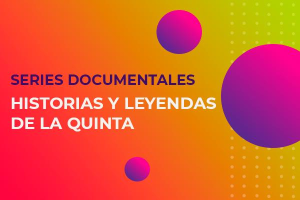Historias y Leyendas de La Quinta: Abril Rubio