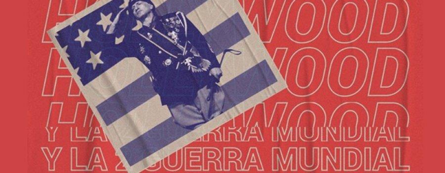 Hollywood y la Segunda Guerra Mundial