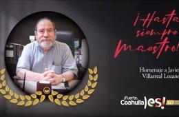 Cápsula de homenaje a Javier Villarreal Lozano