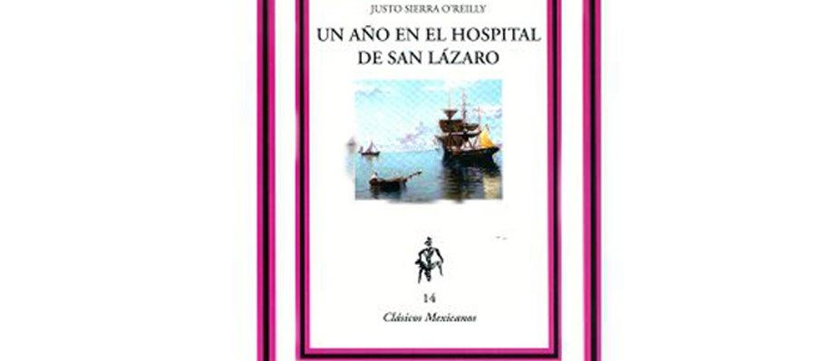 Un año en el Hospital de San Lázaro