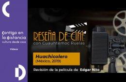 Reseña de cine con Cuauhtémoc Ruelas: Huachicolero