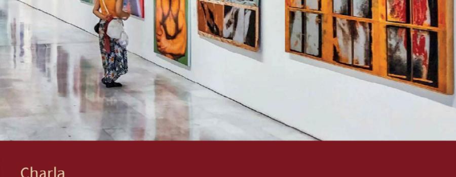 El mercado del arte. Reflexiones y panorama en la ciudad