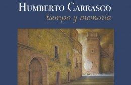 Humberto Carrasco, Tiempo y Memoria
