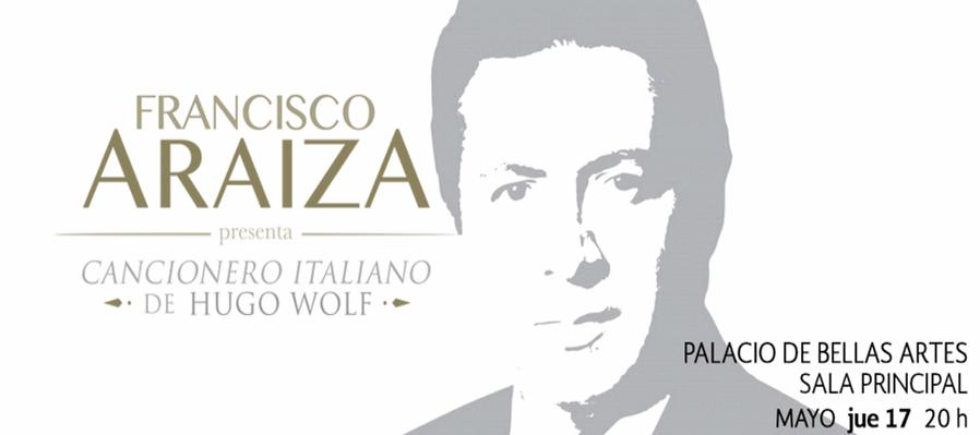 Francisco Araiza presenta Cancionero italiano de Hugo Wolf