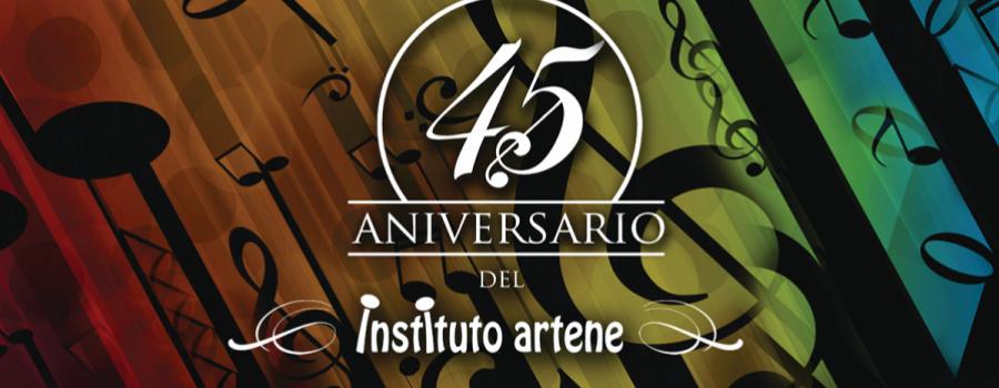 40º. Aniversario Instituto Artene