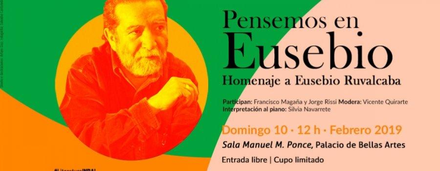 Pensemos en Eusebio. Homenaje a Eusebio Ruvalcaba