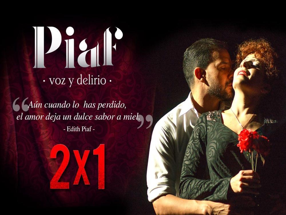 Piaf. Voz y Delirio