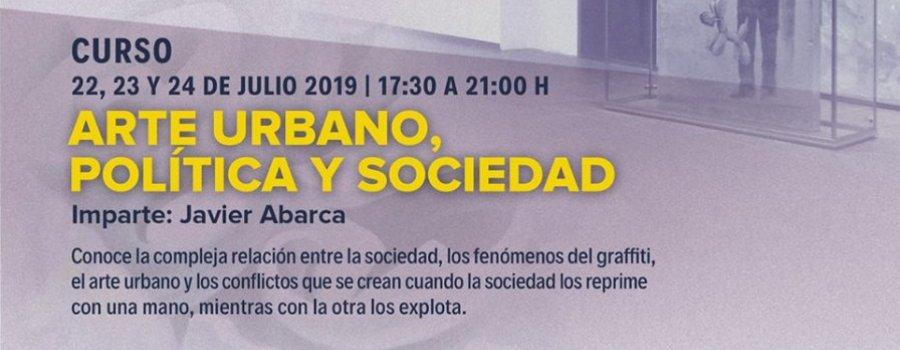 Arte urbano, política y sociedad