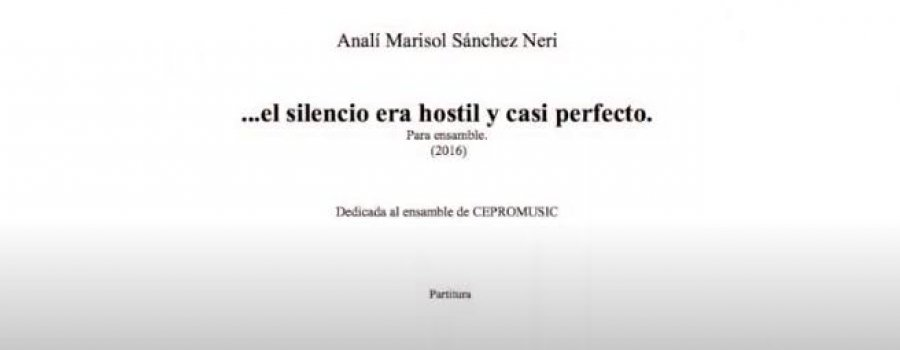 El silencio era hostil y casi perfecto