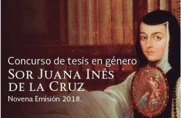 Concurso de tesis en género Sor Juana Inés  de la Cruz