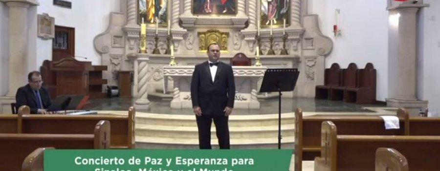 Concierto de Paz y Esperanza para Sinaloa , México y el Mundo