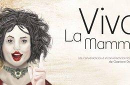 Viva la Mamma. A Pantalla y Streaming