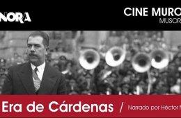 The Era of Cárdenas