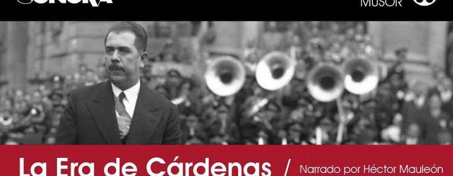 La era de Cárdenas