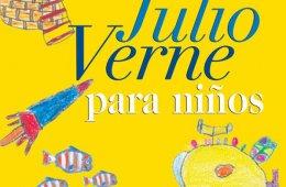 Historias y aventuras extraordinarias: Julio Verne