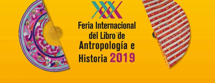 30th International Book Fair of Anthropology and History 2019 FILAH