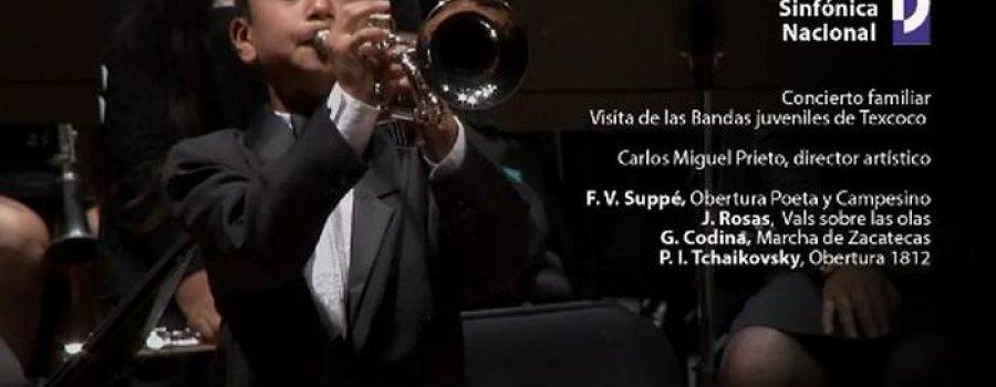 Orquesta Sinfónica Nacional. Concierto familiar. Visita de las Bandas juveniles de Texcoco a la OSN