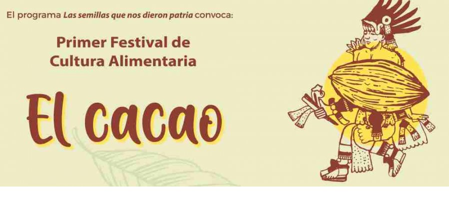 Primer Festival de Cultura Alimentaria: El cacao