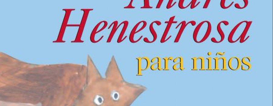 Bigú y otras leyendas zapotecas: Andrés Henestrosa