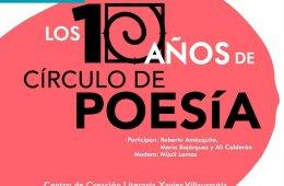 Los diez años de Círculo de Poesía