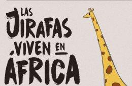 Las jirafas viven en África