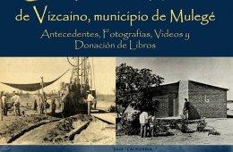 Información Histórica de Vizcaíno, Municipio de Muleg�...