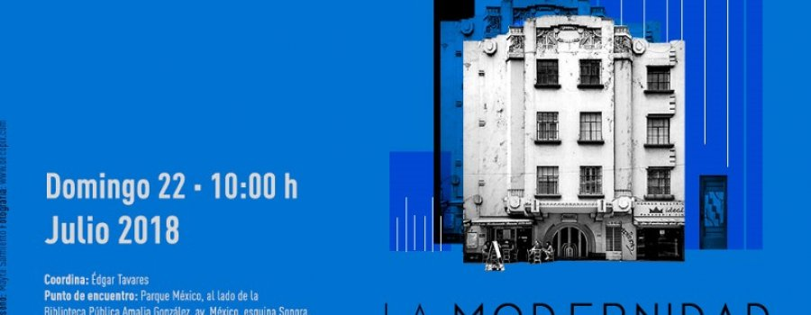 La modernidad literaria, urbana y arquitectónica