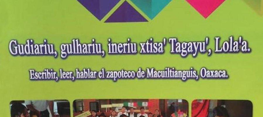 Alfabeto. Escribir, leer, hablar el zapoteco de Macuiltianguis, Oaxaca