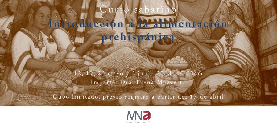Introducción a la alimentación prehispánica