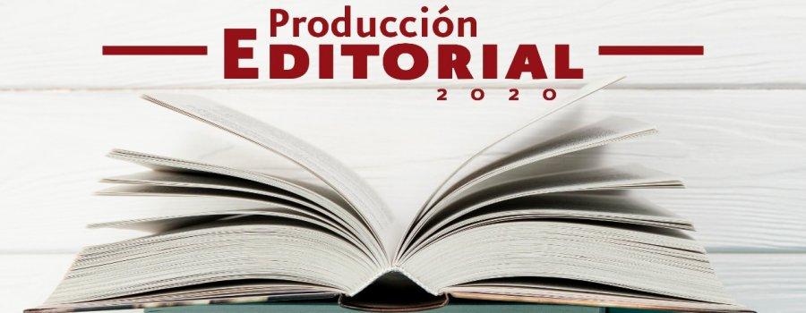 Producción Editorial Tlaxcala 2020