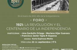 1921: La revolución y el centenario de la independencia.