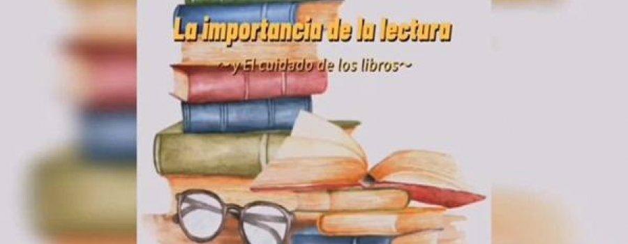 La Importancia de la lectura y cuidado de los libros con la maestra Haydee Gurrola