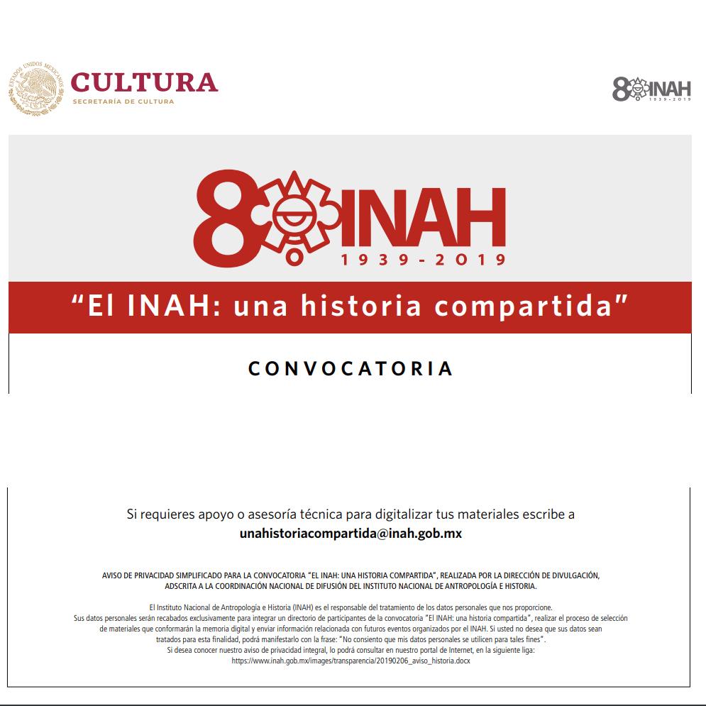 El INAH: Una historia compartida