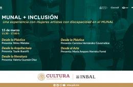 Munal + Inclusion Una experiencia con mujeres Artistas co...