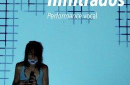 Performance Vocal > Infiltrados