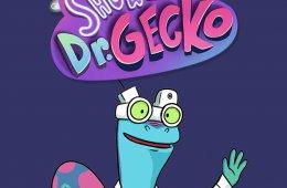El show del Dr. Gecko