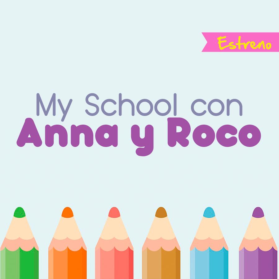 My School con Anna y Roco
