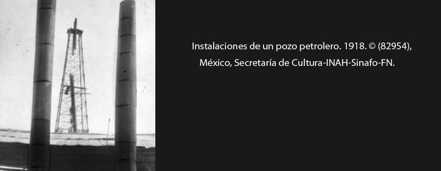 5 de enero de 1918: La producción mexicana de petróleo