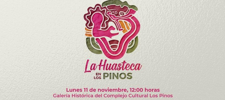 La Huasteca en Los Pinos