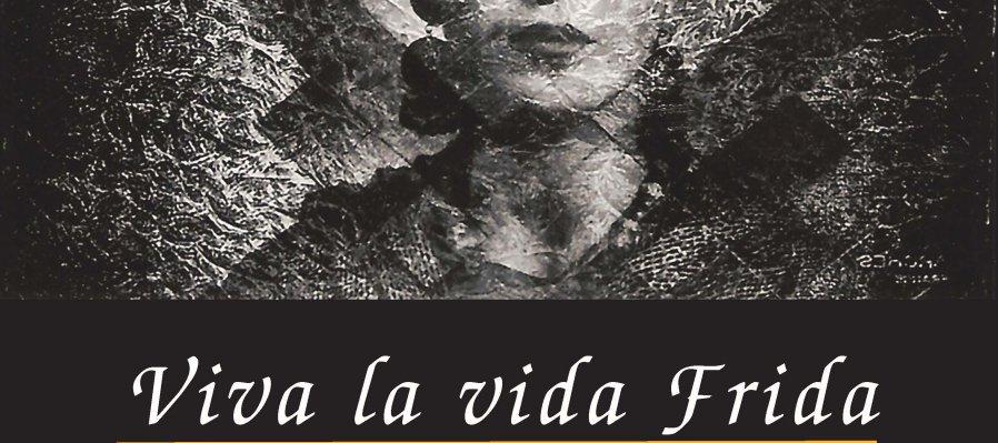 Viva la vida Frida