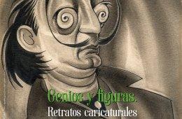 Genios y Figuras. Retratos caricaturales de Ernesto Garc�...